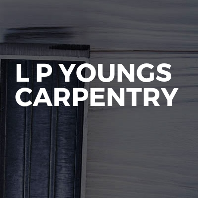 L P Youngs Carpentry