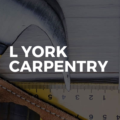 L York Carpentry