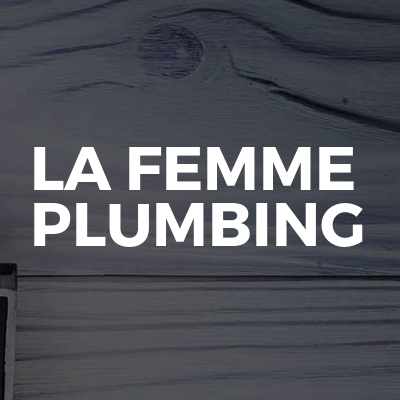 La Femme Plumbing