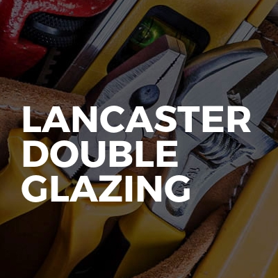 Lancaster Double Glazing