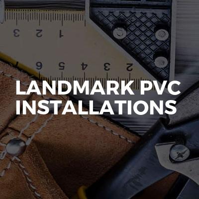 Landmark PVC Installations