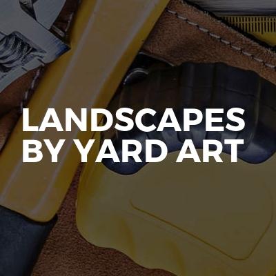 Landscapes By Yard Art
