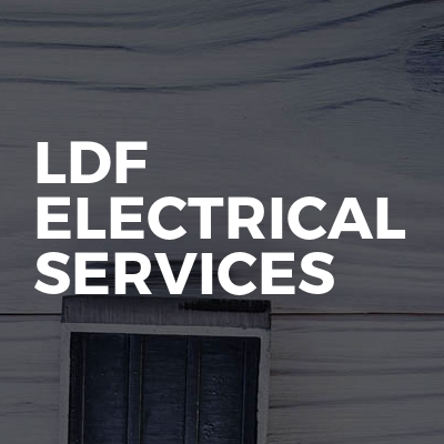 LDF ELECTRICAL SERVICES