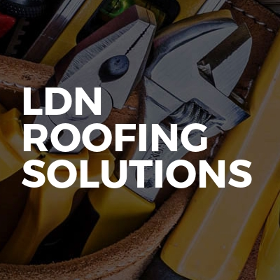 LDN roofing solutions