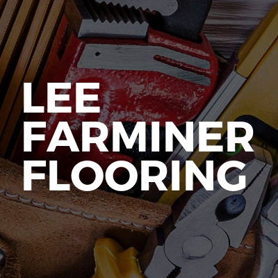 Lee Farminer Flooring