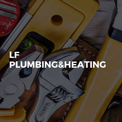 LF plumbing&Heating