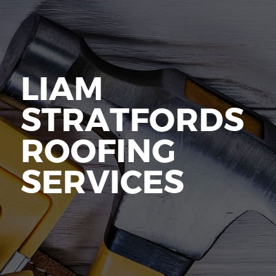 liam stratfords roofing services