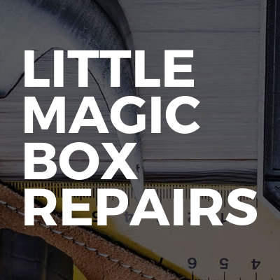Little magic box repairs