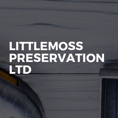 Littlemoss Preservation Ltd