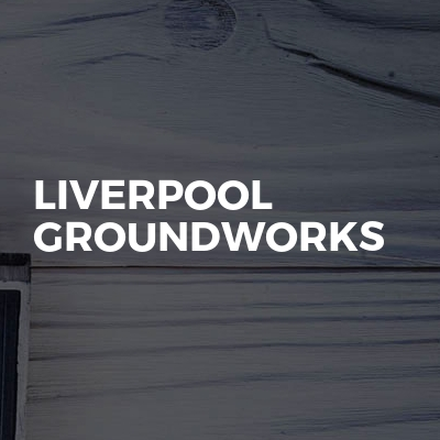 Liverpool Groundworks