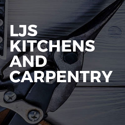 Ljs kitchens and carpentry