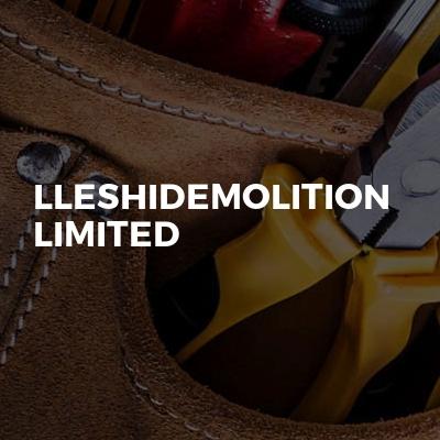 Lleshidemolition Limited