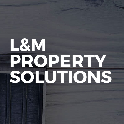 L&M Property Solutions