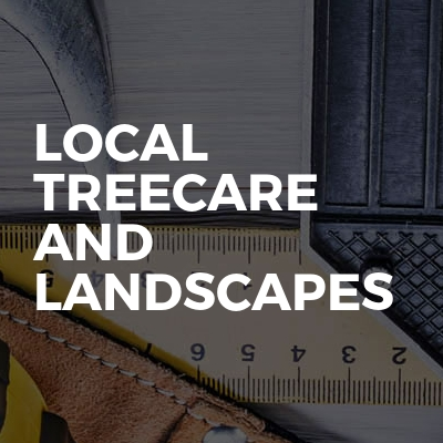Local TreeCare And Landscapes