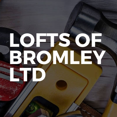 Lofts of Bromley Ltd
