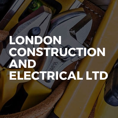 London Construction and Electrical Ltd