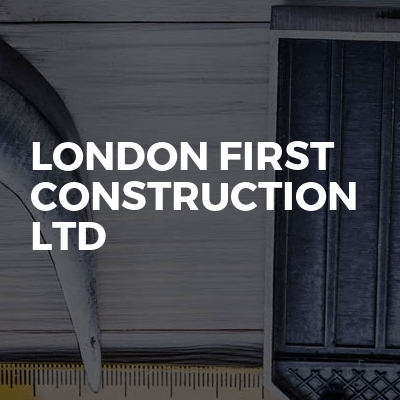 London First Construction Ltd