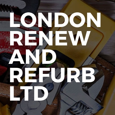 London Renew and Refurb Ltd