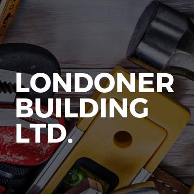 Londoner Building Ltd.