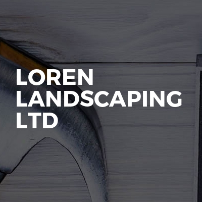 Loren landscaping Ltd