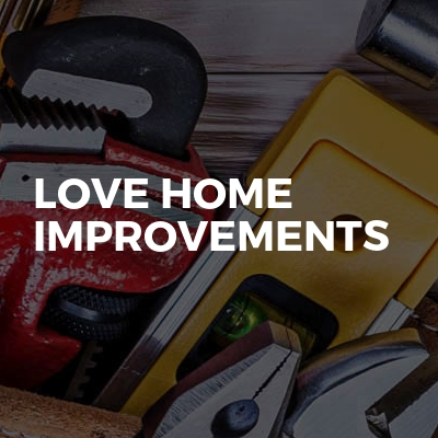 Love home improvements