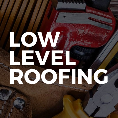 Low Level Roofing