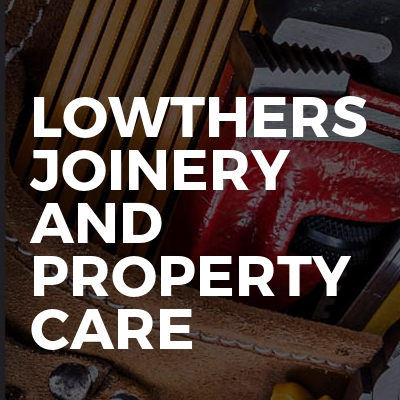 Lowthers joinery and property care