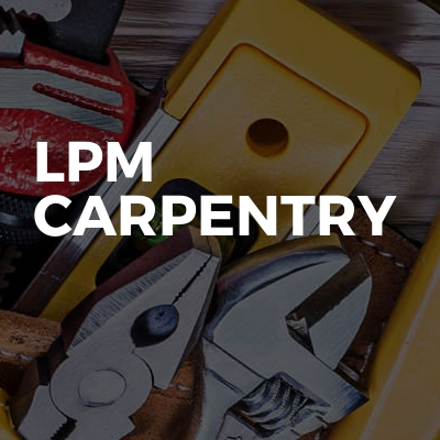 Lpm carpentry