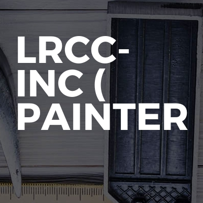 LRCC- INC ( Painter