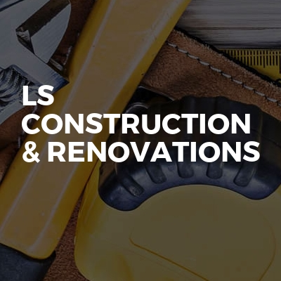 LS Construction & Renovations