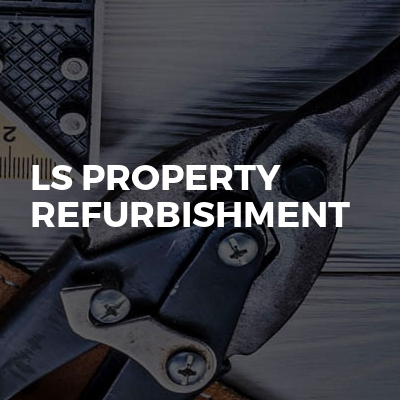 LS Property Refurbishment
