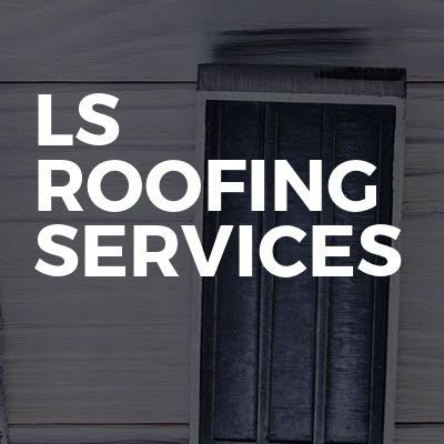 Ls Roofing Services