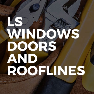 Ls windows doors and rooflines