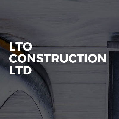 LTO Construction Ltd