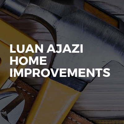 Luan Ajazi Home Improvements