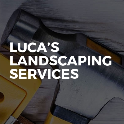 Luca's Landscaping Services