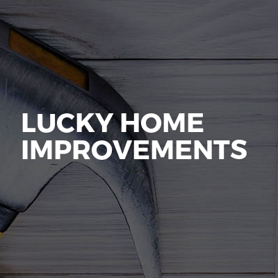 Lucky Home improvements