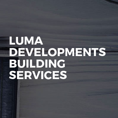 Luma Developments Building Services