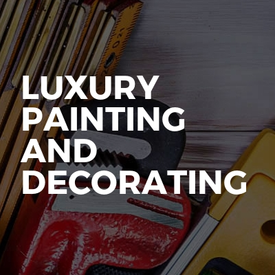 Luxury Painting And Decorating