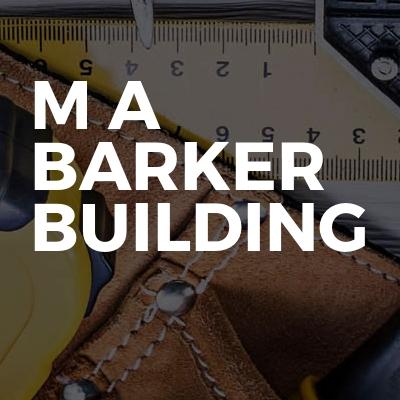 M A Barker Building