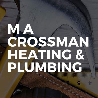 M A Crossman Heating & Plumbing