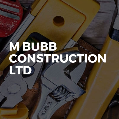 M Bubb Construction Ltd