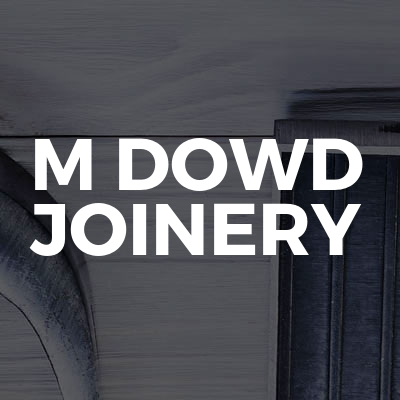 M Dowd Joinery