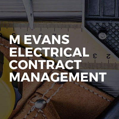 M Evans Electrical contract management