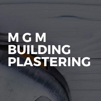 M G M Building Plastering