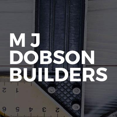 M J Dobson Builders