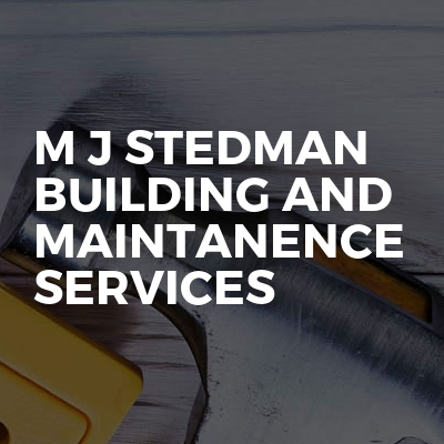 M J Stedman Building And Maintanence Services