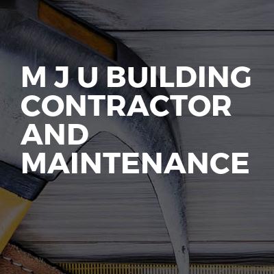 M j u building contractor and maintenance