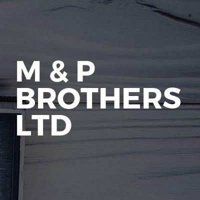 M & P Brothers Ltd