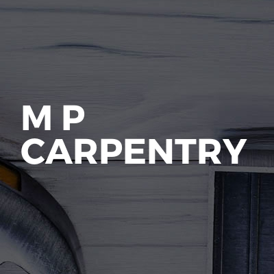 M p carpentry